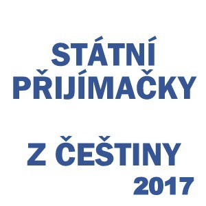 statni-prijimaci-zkouska-cesky-jazyk-2017